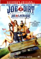 Cover image for Joe Dirt 2 [DVD] : beautiful loser / Happy Madison TV presents ; a Lifeboat Production ; producers, David Spade, Fred Wolf, Amy Kim, Jaime Burke, Brian Tanke ; written by David Spade & Fred Wolf ; directed by Fred Wolf.