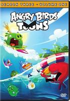Cover image for Angry birds toons. Season three, volume one [DVD]