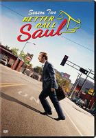 Cover image for Better call Saul. Season two [DVD] / created by Vince Gilligan & Peter Gould ; producer, Bob Odenkirk, Diane Mercer ; Sony Pictures Television ; High Bridge ; Crystal Diner ; Gran Via Productions.