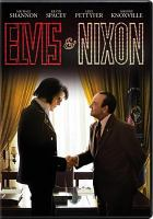 Cover image for Elvis & Nixon [DVD] / Amazon Studios presents ; an Elevated Films & Holly Wiersma production ; a Johnny Mac and David Hansen production ; in association with Benaroya Pictures ; produced by Holly Wiersma, Cassian Elwes, Cary Elwes ; written by Joey Sagal & Hanala Sagal and Cary Elwes ; directed by Liza Johnson.