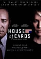 Cover image for House of cards. The complete fourth season [DVD] / Trigger Street Productions.