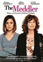 Cover image for The meddler [DVD] / director, Lorene Scafaria.