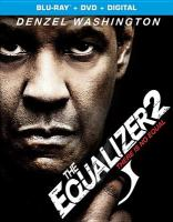 Cover image for The equalizer 2 [blu-ray] / Columbia Pictures presents ; an Escape Artists/Zhiv/Mace Neufeld production ; a film by Antoine Fuqua ; written by Richard Wenk ; produced by Todd Black, Jason Blumenthal, Denzel Washington, Antoine Fuqua, Alex Siskin, Steve Tisch, Mace Neufeld, Tony Eldridge, Michael Sloan ; directed by Antoine Fuqua.