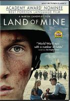 Cover image for Land of mine [DVD] / Nordisk Film Production & Amusement Park Film present ; in association with Majgaard Ltd, K5 International & K5 Film ; in co-production with ZDF ; a film by Martin Zandvliet ; written and directed by Martin Zandvliet ; producers, Mikael Christian Rieks, Malte Grunert.