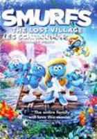 Cover image for Smurfs : the lost village / director, Kelly Asbury.