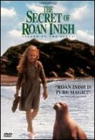 Cover image for The secret of Roan Inish [DVD] / Jones Entertainment Group Ltd. in association with Peter Newman Productions presents ; produced by Sarah Green, Maggie Renzi ; written for the screen [and] directed ... by John Sayles.