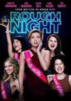 Cover image for Rough night [DVD] / director, Lucia Aniello.