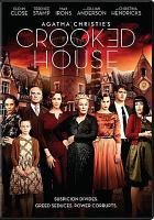 Cover image for Crooked house [DVD] / Stage 6 Films ; produced by James Spring, Sally Wood, Joe Abrams ; screenplay by Julian Fellowes, Tim Rose Price and Gilles Paquet-Brenner ; directed by Gilles Paquet-Brenner.