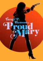 Cover image for Proud Mary [DVD] / director, Babak Najafi.