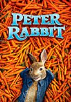 Cover image for Peter Rabbit [DVD] / Columbia Pictures and Sony Pictures Animation present ; produced by Will Gluck, Zareh Nalbandian ; screenplay by Rob Lieber and Will Gluck ; directed by Will Gluck.