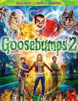 Cover image for Goosebumps 2 [blu-ray]  / Columbia Pictures and Sony Pictures Animation present an Original Film, Scholastic Entertainment Inc., Silvertongue Films Inc. production ; based on the Goosebumps books written by R.L. Stine ; story by Rob Lieber and Darren Lemke ; screenplay by Rob Lieber ; produced by Deborah Forte, Neal H. Moritz ; directed by Ari Sandel.