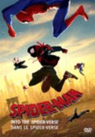Cover image for Spider-man. Into the spider-verse [DVD] / directors, Bob Persichetti, Peter Ramsey.