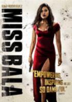 Cover image for Miss Bala [DVD] / director, Catherine Hardwicke.