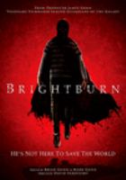 Cover image for Brightburn [DVD] / directed by David Yarovesky.