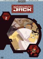 Cover image for Samurai Jack. Season 2 [DVD] / created by Genndy Tartakovsky ; written by Bryan Andrews, Brian Larsen, Chris Reccardi, Genndy Tartakovsky ; directed by Genndy Tartakovsky, Randy Myers, Rob Renzetti, Robert Alvarez ; producer Genndy Tartakovsky ; Cartoon Network.