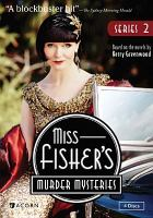 Cover image for Miss Fisher's murder mysteries. Series 2 [DVD] / The Australian Broadcasting Corporation and Screen Australia presents in association with Film Victoria ; an Every Cloud production ; executive producers, Fiona Eagger, Deb Cox, Carole Sklan, Sue Masters ; script producer, Deb Cox ; producer, Fiona Eagger ; Acorn Media, All3Media, ABC Television.