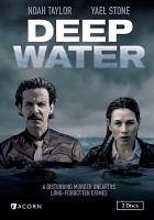 Cover image for Deep water [DVD] / Screen Australia and SBS Australia present ; in association with Screen NSW ; a Blackfella Films production ; director, Shawn Seet ; producers, Darren Dale & Miranda Dear ; writers, Kris Wyld, Kym Goldsworthy.