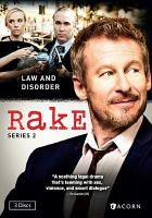 Cover image for Rake. Series 2 [DVD] / Essential Media & Entertainment and Blow by Blow ; The Australian Broadcasting Corporation ; in association with Screen NSW ; written by Peter Duncan and Andrew Knight ; directed by Peter Duncan, Rowan Woods, Jeffrey Walker, and Kate Dennis ; produced by Ian Collie, Peter Duncan, and Richard Roxburgh.