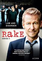 Cover image for Rake. Series 3 [DVD] / Essential Media & Entertainment and Blow by Blow ; The Australian Broadcasting Corporation ; in association with Screen NSW ; written by Peter Duncan and Andrew Knight ; directed by Jessica Hobbs, Jonathan Teplotzky, Rowan Woods, Kate Dennis ; produced by Ian Collie, Peter Duncan, and Richard Roxburgh.