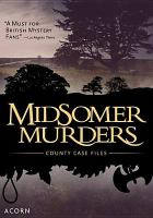 Cover image for Midsomer murders. County case files / directed by Pillai, Alex ; created by Caroline Graham.