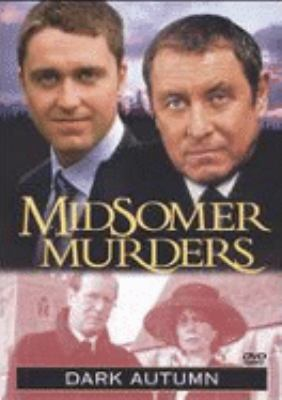 Cover image for Midsomer murders. Dark autumn [DVD] / a Bentley production for the ITV Network in association with A & E Networks ; produced by Brian True-May ; written by Christopher Russell, David Hoskins, Terry Hodgkinson, Jeremy Paul and Peter J. Hammond.