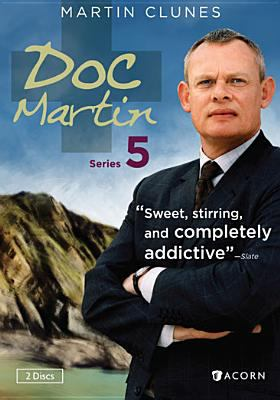Cover image for Doc Martin. Series 5 [DVD] / Buffalo Pictures ; in association with Auburn Entertainment and Homerun Film Productions ; produced by Philippa Braithwaite ; written by Ben Bolt, Richard Stoneman, Jack Lothian ; directed by Ben Bolt and Paul Seed.
