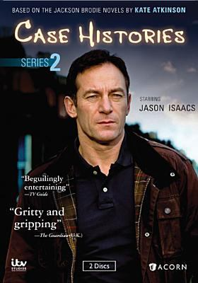 Cover image for Case histories. Series 2 [DVD] / devised for television by Ashley Pharoah ; written by Peter Harness, Emily Ballou and Debbie O'Malley ; directed by David Richards, Keith Boak, Kenny Glenaan.