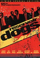 Cover image for Reservoir dogs [DVD] / a Miramax Film release ; Artisan Entertainment ; LIVE America Inc. presents a Lawrence Bender production in association with Monte Hellman and Richard N. Gladstein ; a film by Quentin Tarantino ; produced by Lawrence Bender ; written and directed by Quentin Tarantino.
