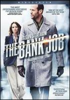 Cover image for The bank job [DVD] / Lionsgate presents a Mosaic Media Group production in association with Relativity Media & Omnilab Media, a Roger Donaldson film ; produced by Steve Chasman, Charles Roven ; written by Dick Clement & Ian La Frenais ; directed by Roger Donaldson.