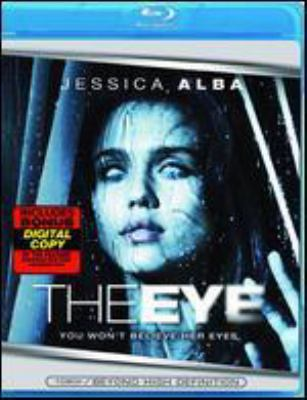 Cover image for The eye [blu-ray] / Lionsgate and Paramount Vantage presents a C/W Productions in association with Vertigo Entertainment ; produced by Don Granger, Paula Wagner ; screenplay by Sebastian Gutierrez ; directed by David Moreau, Xavier Palud.