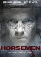 Cover image for Horsemen [DVD] / Lionsgate and Mandate Pictures and Michael Bay present a Platinum Dunes/Radar Pictures production ; produced by Michael Bay, Brad Fuller, Andrew Form ; written by David Callaham ; directed by Jonas Akerlund.