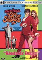 Cover image for Austin powers [DVD] : the spy who shagged me / New Line Cinema, Moving Pictures & Team Todd production ; written by Mike Myers and Michael McCullers ; directed by Jay Roach.