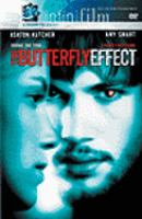 Cover image for The butterfly effect [DVD] / New Line Cinema presents in association with FilmEngine ; Bender-Spink, Inc. ; Blackout Entertainment ; Katalyst Films ; produced by Chris Bender, A.J. Dix, Anthony Rhulen, J.C. Spink ; written and directed by J. Mackye Gruber & Eric Bress.