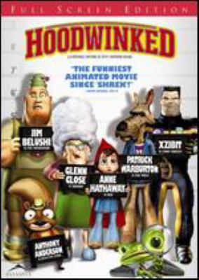 Cover image for Hoodwinked [DVD] / Blue Yonder Films ; Kanbar Entertainment ; produced by Maurice Kanbar, David Lovegren, Sue Bea Montgomery, Preston Stutzman ; story by Todd Edwards & Cory Edwards ; screenplay by Cory Edwards & Todd Edwards and Tony Leech ; directed by Cory Edwards, Todd Edwards, Tony Leech.
