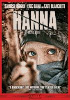 Cover image for Hanna [DVD] / director, Joe Wright ; writers, Seth Lochhead, David Farr.