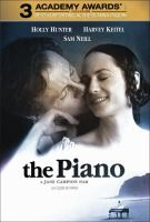 Cover image for The piano [DVD] / directed by Jane Campion ; a Miramax Films release ; CIBY 2000 ; a Jan Chapman Production.