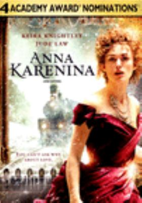 Cover image for Anna Karenina [DVD] / Focus Features ; Working Title production ; screenplay by Tom Stoppard ; produced by Tim Bevan, Eric Fellner, Paul Webster ; directed by Joe Wright.