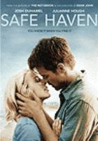 Cover image for Safe haven [DVD] / Lasse Hallstreom ; writers, Leslie Bohem, Dana Stevens.