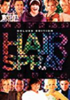 Cover image for Hairspray [DVD] / an Alliance Films release ; New Line Cinema presents in association with Ingenious Film Partners a Zadan/Meron production ; produced in associaton with Offspring Entertainment ; an Adam Shankman film ; produced by Craig Zadan, Neil Meron ; screenplay Leslie Dixon.