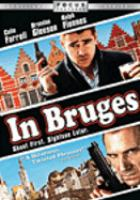 Cover image for In Bruges [DVD] / produced by Graham Broadbent, Pete Czernin ; directed by Martin McDonagh.