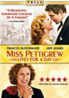 Cover image for Miss Pettigrew lives for a day [DVD] / produced by Nellie Bellflower and Stephen Garrett ; directed by Bharat Nalluri.