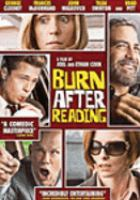 Cover image for Burn after reading [DVD] / written, produced and directed by Joel Coen and Ethan Coen.