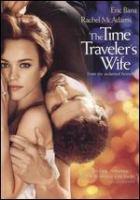 Cover image for The time traveler's wife [DVD] = Le temps n'est rien / New Line Cinema presents a Plan B/Nick Wechsler production, a Robert Schwentke film ; produced by Nick Wechsler, Dede Gardner ; screenplay by Bruce Joel Rubin ; directed by Robert Schwentke.