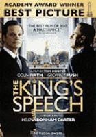 Cover image for The king's speech [DVD] / [screenplay, David Seidler] ; director, Tom Hooper.