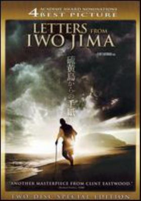 Cover image for Letters from Iwo Jima [DVD] / Amblin Entertainment ; DreamWorks SKG ; Malpaso Productions ; Warner Bros. Pictures ; produced by Clint Eastwood, Robert Lorenz, Steven Spielberg ; story by Iris Yamashita & Paul Haggis ; screenplay by Iris Yamashita ; directed by Clint Eastwood.
