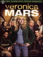 Cover image for Veronica Mars. The complete third season [DVD] / executive producer, Joel Silver ; created by Rob Thomas ; produced by Howard Grigsby ; executive producer, Diane Ruggiero ; executive producers, Jennifer Gwartz, Danielle Stokdyk ; executive producer, Rob Thomas ; Silver Pictures Television ; Rob Thomas Productions ; Warner Bros. Television.