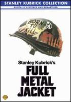 Cover image for Full metal jacket [DVD] / Warner Bros. Pictures ; a Stanley Kubrick film ; directed and produced by Stanley Kubrick ; screenplay by Stanley Kubrick, Michael Herr, Gustav Hasford ; executive producer, Jan Harlan.