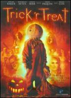 Cover image for Trick 'r treat [DVD] / Warner Bros. Pictures presents in association with Legendary Pictures, a Bad Hat Harry production, a film by Michael Dougherty ; produced by Bryan Singer ; written and directed by Michael Dougherty.