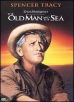 Cover image for The old man and the sea [DVD] / Warner Home Video; directed by John Sturges ; produced by Leland Hayward ; screenplay by Peter Viertel ; a Leland Hayward Production ; a Warner Bros. presentation.