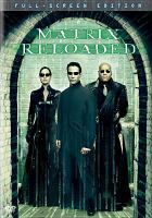 Cover image for The Matrix reloaded [DVD] / aWarner Bros. Pictures presentation ; in association with Village Roadshow Pictures and NPV Entertainment ; a Silver Pictures production ; written and directed by The Wachowski Brothers ; produced by Joel Silver